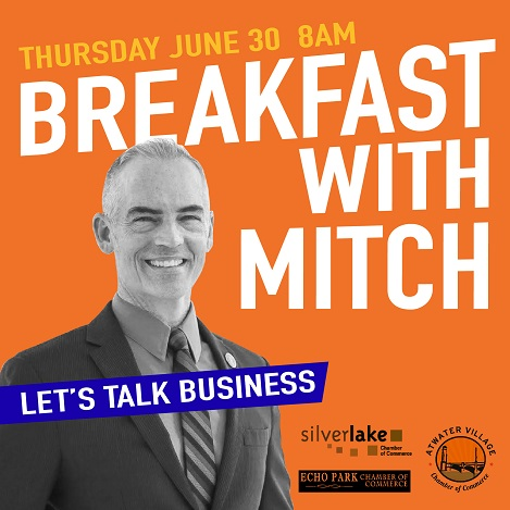 Breakfast with Councilmember Mitch O'Farrell | Silver Lake Real Estate Listings | Best Realtor Silver Lake